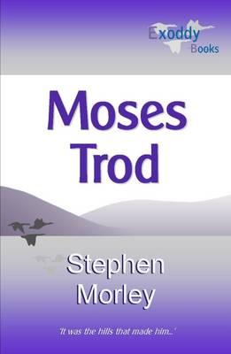 Moses Trod (Paperback)