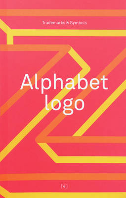 Alphabet Logo: Trademarks & Symbols 2015 (Paperback)