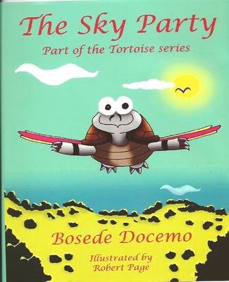 The Sky Party - Tortoise Series (Hardback)