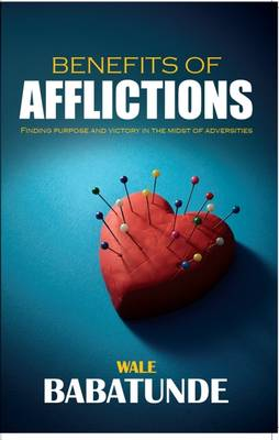 Benefits of Afflictions (Paperback)