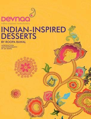 Devnaa Indian Inspired Desserts (Hardback)