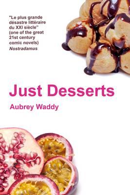Just Desserts (Hardback)
