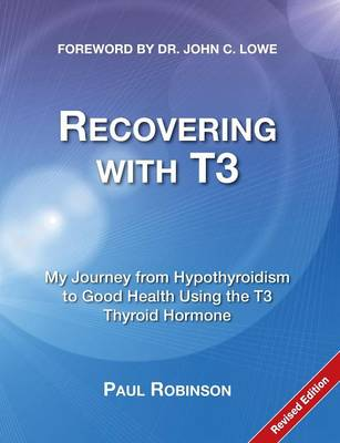 Recovering with T3 (Paperback)