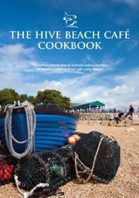 The Hive Beach Cafe Cookbook (Paperback)
