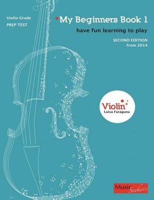 My Beginners: Violin Book 1: Students' Book (Paperback)