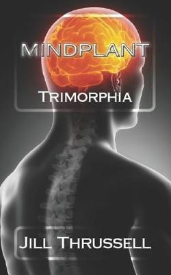 Mindplant - Trimorphia 1 (Paperback)