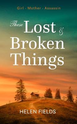 These Lost & Broken Things (Paperback)