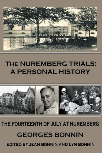 The Nuremberg Trials: A Personal History (Paperback)