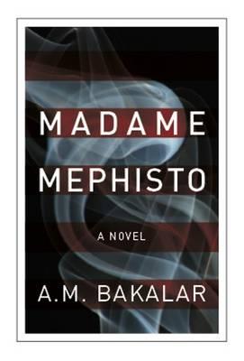 Madame Mephisto: A Novel (Paperback)