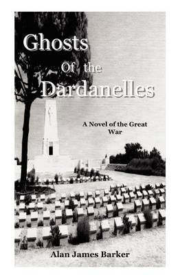 Ghosts of the Dardanelles (Paperback)