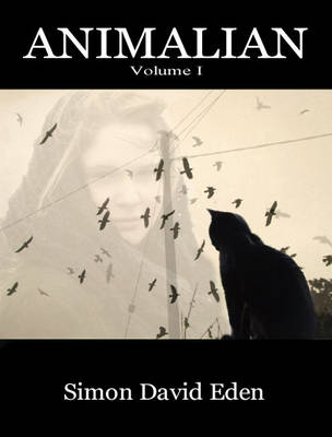 Animalian: Volume I (Paperback)