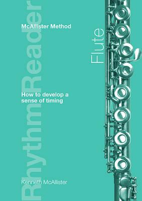 Rhythm Reader: Flute: McAllister Method (Paperback)