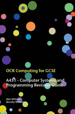 OCR Computing for GCSE - A451 Revision Guide (Paperback)