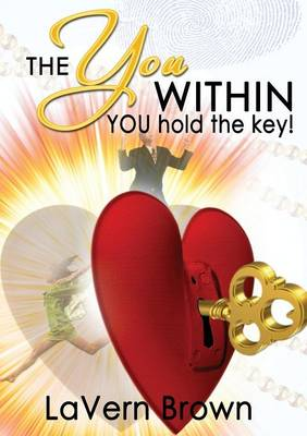 The You Within You Hold the Key (Paperback)