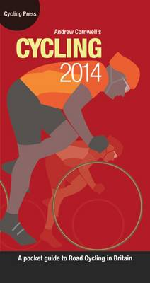 Cycling 2014 - A Pocket Guide to Road Cycling in Britain (Hardback)