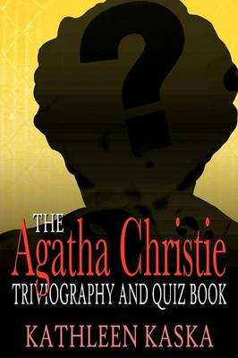 The Agatha Christie Triviography and Quiz Book (Paperback)