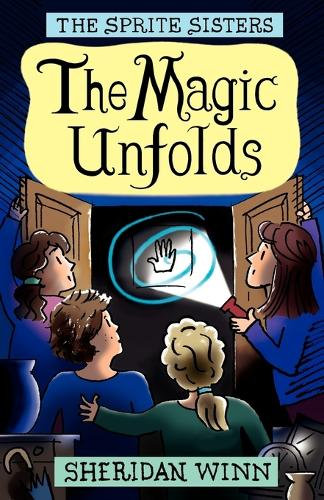 The Sprite Sisters: The Magic Unfolds (Vol 2) (Paperback)