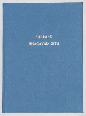 Shrimad Bhagavad Gita: With Commentary (Hardback)
