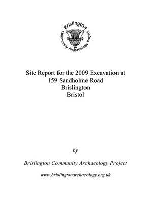 Site Report for the 2009 Excavation at 159 Sandholme Road Brislington Bristol