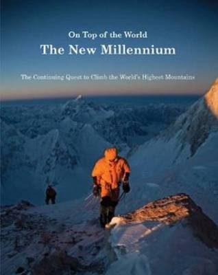 On Top of the World: The New Millennium (Hardback)
