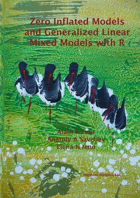 Zero Inflated Models and Generalized Linear Mixed Models with R (Paperback)