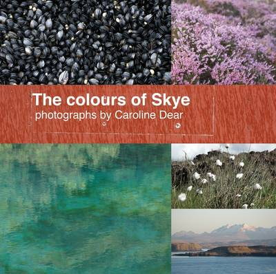 The Colours of Skye (Paperback)