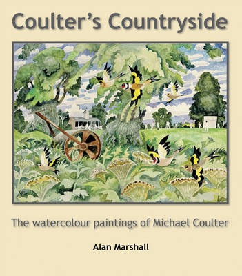 Coulter's Countryside: The Watercolour Paintings of Michael Coulter (Hardback)