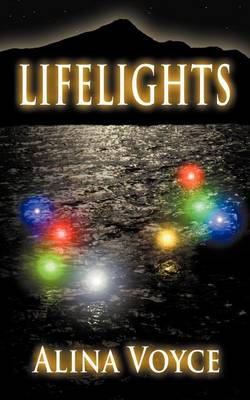 Lifelights - The Lifelight Series 1 (Paperback)