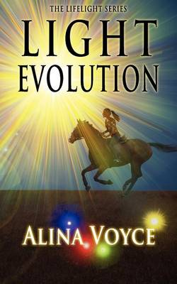 Light Evolution - The Lifelight Series 2 (Paperback)