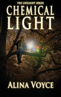 Chemical Light - The Lifelight Series 4 (Paperback)