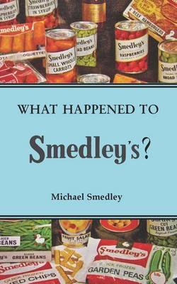 What Happened to Smedley's? (Paperback)