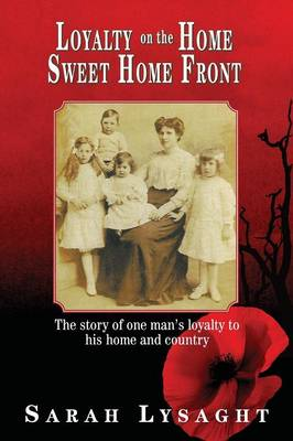 Loyalty on the Home Sweet Home Front (Paperback)