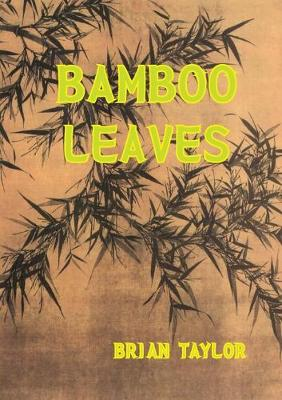 Bamboo Leaves (Paperback)