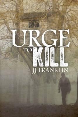 Urge to Kill (Paperback)