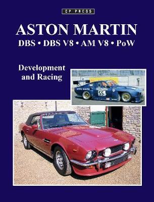 Aston Martin DBS, DBS V8, AM V8, POW: Development and Racing (Paperback)