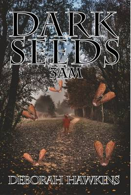 Dark Seeds 3AM (Paperback)