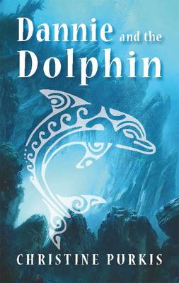 Dannie and the Dolphin (Paperback)
