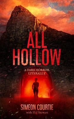All Hollow: A Dark Horror. Literally. (Paperback)