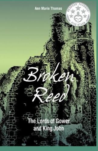 Broken Reed: The Lords of Gower and King John (Paperback)