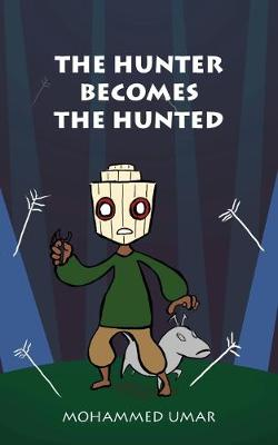 The Hunter Becomes the Hunted (Paperback)