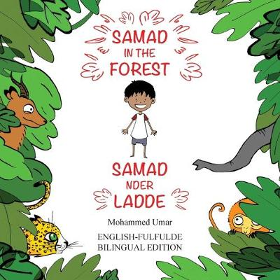 Samad in the Forest (Bilingual English-Fulfulde Edition) (Paperback)