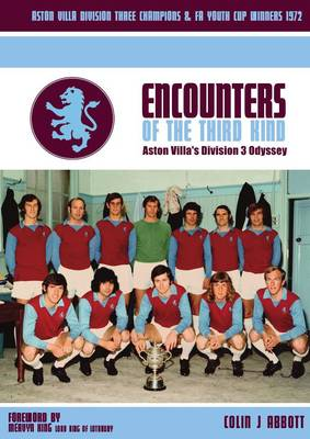 Encounters of the Third Kind: Aston Villa's Division 3 Odyssey (Hardback)