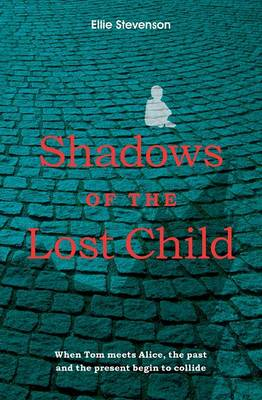 Shadows of the Lost Child (Paperback)