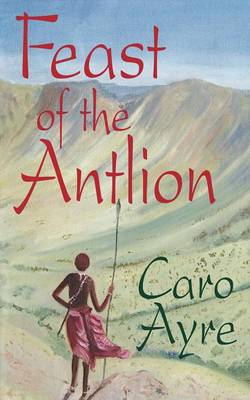 Feast of the Antlion (Paperback)