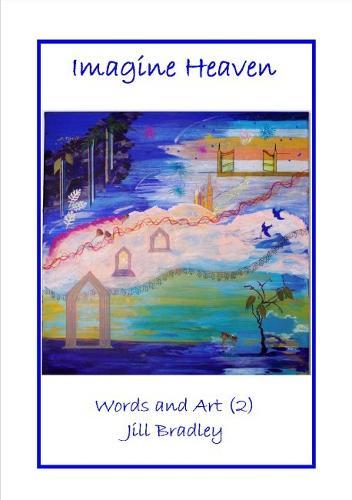 Imagine Heaven: Words and Art (2) (Paperback)