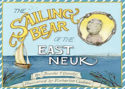 The Sailing Bear of the East Neuk (Paperback)