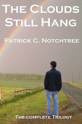 The Clouds Still Hang: The Complete Trilogy (Paperback)