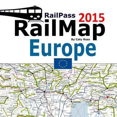 Railpass Railmap Europe 2015: Icon Illustrated Railway Atlas of Europe Ideal for Interrail and Eurail Pass Holders (Paperback)