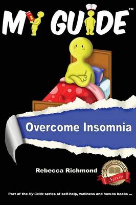 My Guide: Overcome Insomnia - My Guide II (Paperback)