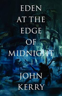 Eden at the Edge of Midnight - The Vara Volumes 1 (Paperback)
